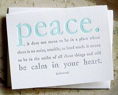 Peace of mind.... my family gives me a calm heart :)