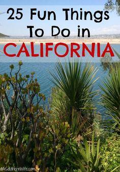 25 Fun Things To Do in California