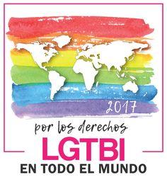 """""""Por los derechos LGTBI en todo el mundo"""" será el mensaje global que difunda en World Pride 2017 a celebrar en Madrid el 1 de Julio."""