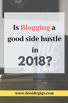In this post, we analyze the prospects of blogging as a side hustle in 2018. Is it worth starting a blog now? #bloggingasasidehustle Website Ranking, Dig Deep, Seo Tips, Search Engine Optimization, Hustle, How To Start A Blog, Blogging, Promotion, Posts