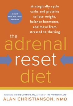 The Adrenal Reset Diet by Alan Christianson, NMD,Sara Gottfried, MD,Alan Nmd Christianson, Click to Start Reading eBook, GO FROM WIRED AND TIRED TO LEAN AND THRIVING…Why are people gaining weight faster than ever befor