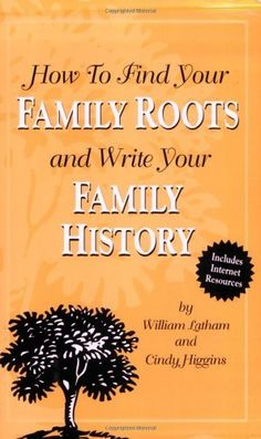 How to Find Your Family Roots and Write Your Family History by William Latham, http://www.amazon.com/dp/1891661124/ref=cm_sw_r_pi_dp_Gi4wrb09R4NKE