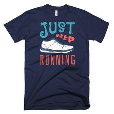 Just Keep Running Men's T-Shirt