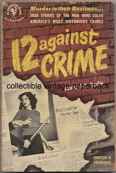 1951 Vintage Paperback 12 Against Crime by Radin, Bantam #921
