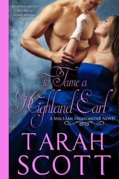 To Tame a Highland Earl (MacLean Highlander Novel Book 1):Amazon:Kindle Store