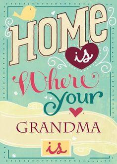 We love grandmas.