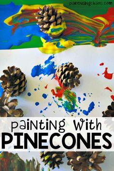 Painting with Pinecones: Process Art for Kids Painting Activities, Autumn Activities, Preschool Activities, Kindergarten Themes, Fall Crafts, Kids Crafts, Arts And Crafts, Toddler Crafts, Pine Cone Crafts For Kids