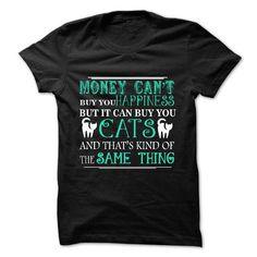 Money can buy you Cats T-Shirts, Hoodies (23$ ==►► Shopping Here!)