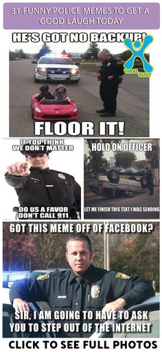 The memes are about the police which people normally think are really serious people. Just to boost your mood we brought you some funny police memes. Police Memes, Funny Police, Police Cops, Funny Memes, Hilarious, Jokes, Fun Stuff, Random Stuff, Cops Humor