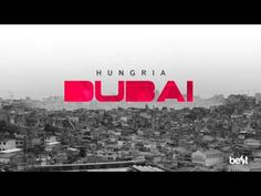 Dubai - Hungria Hip Hop (Official Music) - YouTube