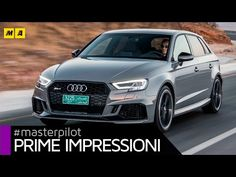 "Videorecensioni: #Audi #RS3 #2017 400 CV. You can call me ""equilibrio"" Sportback o Sedan 