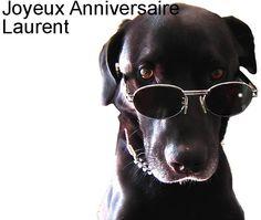 joyeux anniversaire Laurent