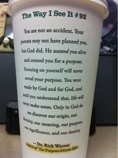 """The Way I See It #92"" by Rick Warren on a Starbucks cup"