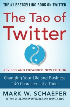 Introducing The Tao of Twitter Revised and Expanded New Edition Changing Your Life and Business 140 Characters at a Time. Buy Your Books Here and follow us for more updates!