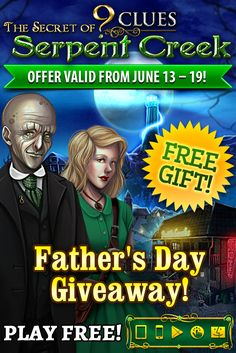 Father's Day Giveaway! Happy Father's Day to the loving dads in our life! In honor of fathers everywhere, we are giving away our enthralling adventure 9 Clues: The Secret of Serpent Creek. Hurry to snag it for FREE on ALL platforms through June 19th! Head to a mysterious 1950s town in pursuit of your missing best friend, Helen Hunter, and uncover the secrets of this strange place that is crawling with snakes. Learn more: http://www.g5e.com/sale