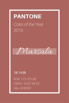 Pantone Color of the Year 2015: Marsala! This rich red-brown wine color is as elegant as it is dramatic. This earthly tone will have designs soaring in 2015! #marsala #pantone
