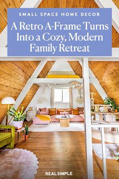 Space of the Week: A Retro A-Frame Turns Into a Cozy, Modern Family Retreat | Paul and Kristy Benson, the design team behind the Instagram account @bensondwelling, love the retro aesthetic of this A-frame home in Pennsylvania's Pocono Mountains. They wanted to refresh the family lounge with a vintage bright and light vibe that uses muted colors like mustard yellow, soft pink, and light oak wood. #decorideas #homedecor #decorinspiration #realsimple #smallspaceideas #apartmentideas