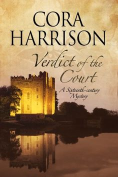 Verdict of the Court: A mystery set in sixteenth-century Ireland (A Burren Mystery) by Cora Harrison