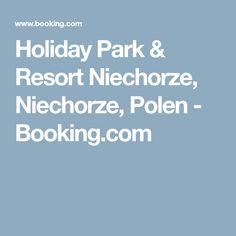 Holiday Park & Resort Niechorze, Niechorze, Polen - Booking.com Park Resorts, Holiday Park, Summer, Summer Time, Summer Recipes