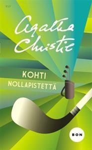 Kohti nollapistettä (Pokkari) Agatha Christie Mikä tahansa painos käy, divarista tai uutena, kunhan on ehjä :)