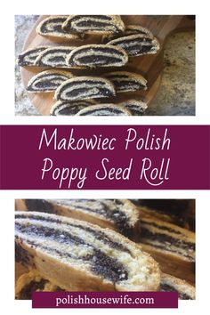 Makowiec Polish Poppy Seed Roll, is very popular in southwestern Pennsylvania where Ed grew up. My mother-in- law, and most other bakers in the area, would often make Makowiec and similar rolls with a nut or apricot filling. Polish Desserts, Polish Recipes, Great Recipes, Favorite Recipes, Polish Christmas, I Foods, Love Food, Rolls, Yummy Food