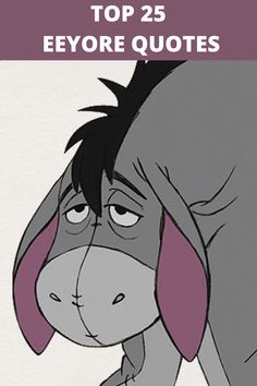 Eeyore is a character in the Winnie-the-Pooh books by A. He is generally characterized as a pessimistic, gloomy, depressed, anhedonic, old grey stuffed donkey who is a friend of the title… Winnie The Pooh Christmas, Winnie The Pooh Friends, Disney Winnie The Pooh, Pooh And Piglet Quotes, Winnie The Pooh Tattoos, Guy Friendship Quotes, Funny Friendship, Winie The Pooh, Tao Of Pooh