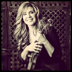 Alison Krauss...one of the most beautiful voices of our time, plus an amazing fiddle/violin player.