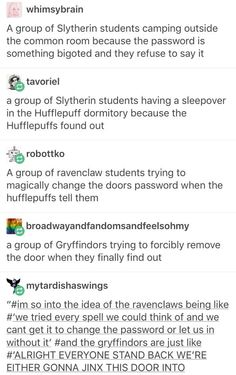 LOVE headcannons about all four houses coming together ESPECIALLY SLYTHERINS YES