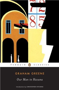 Our Man in Havana (Penguin Classics) by Graham Greene/ completed 7.4.14/       5 stars