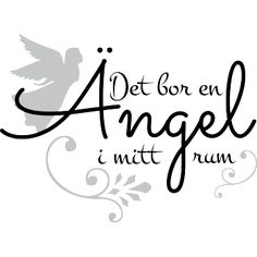 Väggord: Det bor en ängel i mitt rum