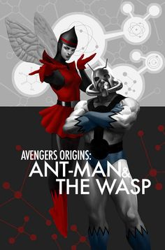 Avengers Origins : Ant-Man & The Wasp.  By Stephanie Hans
