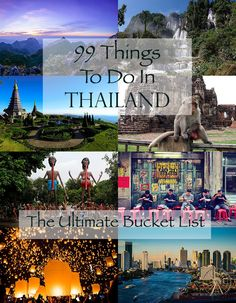 99 things to do and see in Thailand before you die.  This is the ULTIMATE Thailand bucket list.  From mountains to waterfalls, ancient temples to Buddhist Hell Gardens, lantern festivals to the world's best street food... Thailand has it all.  We show you exactly what you should spend your time on in the beautiful Kingdom of Siam.  Pin now to save later for your travels!