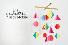 DIY Geometric Baby Mobile - Project Nursery