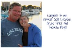 """Congratulations to our newest Gold Loopers, Bruce Finks and Theresa Boyd! They crossed their wake on August 24, 2016 aboard their boat, """"Bad Buoy""""."""