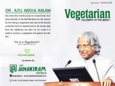 A. P. J. Abdul Kalam has done the country proud on many fronts.As it was reported on the AllIndianSite.com, the reason for him being a vegetarian was due to the financial constraints that he experienced in his family right from his childhood, but later on, he made it a habit to remain a vegetarian throughout his life. According to other sources,  Yes, He is a Vegetarian! Source : allindiansites.com #srijanakiramhotels #vegeterian #celebrity #abdulkalam