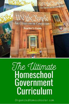 Creating the Ultimate Homeschool Government Curriculum ~ The Organized Homeschooler