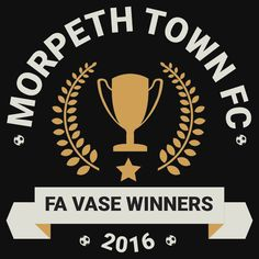 Morpeth Town FC - FA Vase Winners 2016 t-shirt