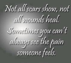 not all scars show