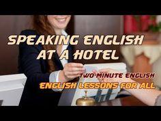 Хотел английски - III. Английски за туристите - Недвижими английски Разговори - YouTube