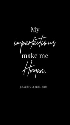 imperfection makes me human Daily Affirmations for bold Bio Quotes, Self Love Quotes, True Quotes, Motivational Quotes, Inspirational Quotes, Qoutes, Dr Logo, Imperfection Quotes, Be Bold Quotes