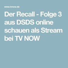 Der Recall - Folge 3 aus DSDS online schauen als Stream bei TV NOW