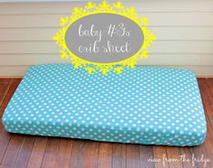 Sew a crib sheet {baby #3 gets bedding!} | View From The Fridge