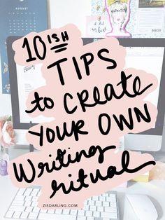 ziedarling.com | 10(ish) tips to create your own writing ritual