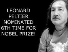 Nominated 6 times @ Free-Leonard-Peltier.com