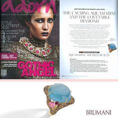 BRUMANI at Adorn Magazine! #brumani #adorn #jewel #ring #gold #trend #aquamarine #diamonds #tourmaline #magazine #luxury #fashion #fresh #glamour #jewelry #freshfrombrazil