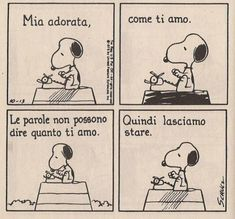 Snoopy: Mia adorata come ti amo Linus Charlie Brown, Opera Software, Snoopy Comics, Comic Boards, Snoopy Quotes, Snoopy And Woodstock, Peanuts Gang, My Dear Friend, Calvin And Hobbes