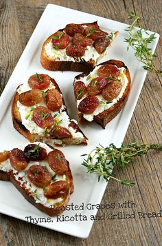 Roasted grapes with thyme, ricotta and grilled bread.  This can be dinner, right?
