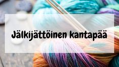 Jälkijättöinen kantapää eli miten teen villasukan kantapään helposti? – Neulovilla Knitting Socks, Mittens, Crochet Patterns, Weaving, How To Make, Diy, Style, Knit Socks, Bricolage