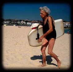 Reminds me of my mother.  She boogie boarded until she was 80.  Used to say it was the best way to meet the guys.